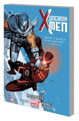 Uncanny X-Men Graphic Novel Volume 2 Broken